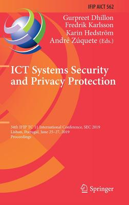 Ict Systems Security and Privacy Protection: 34th Ifip Tc 11 International Conference, SEC 2019, Lisbon, Portugal, June 25-27, 2019, Proceedings-cover