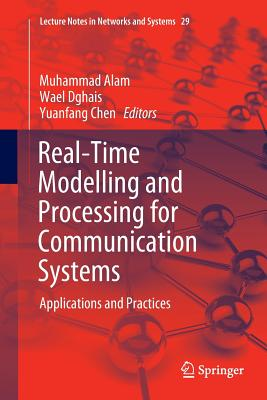 Real-Time Modelling and Processing for Communication Systems: Applications and Practices (Lecture Notes in Networks and Systems)-cover