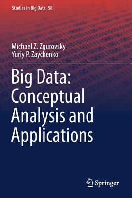 Big Data: Conceptual Analysis and Applications-cover