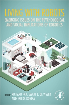 Living with Robots: Emerging Issues on the Psychological and Social Implications of Robotics-cover