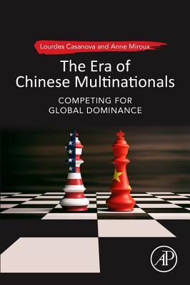 The Era of Chinese Multinationals: Competing for Global Dominance-cover