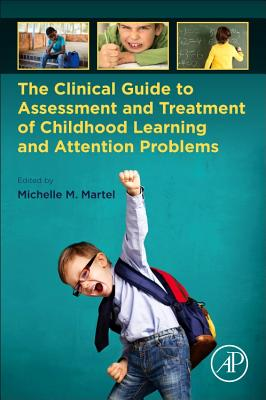 The Clinical Guide to Assessment and Treatment of Childhood Learning and Attention Problems-cover