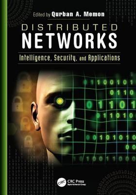 Distributed Networks: Intelligence, Security, and Applications-cover