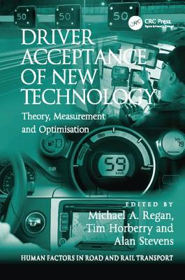 Driver Acceptance of New Technology: Theory, Measurement and Optimisation-cover