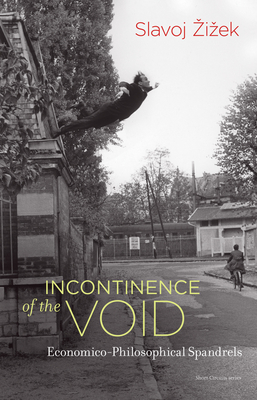 Incontinence of the Void: Economico-Philosophical Spandrels-cover