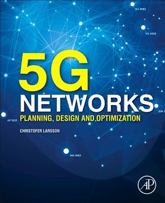 5g Networks: Planning, Design and Optimization-cover