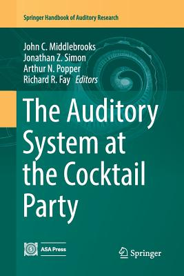 The Auditory System at the Cocktail Party-cover