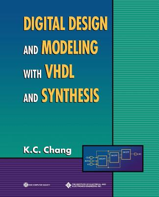 Digital Design and Modeling with VHDL and Synthesis-cover