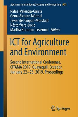 Ict for Agriculture and Environment: Second International Conference, Citama 2019, Guayaquil, Ecuador, January 22-25, 2019, Proceedings-cover