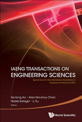 Iaeng Transactions on Engineering Sciences: Special Issue for the International Association of Engineers Conferences 2014-cover