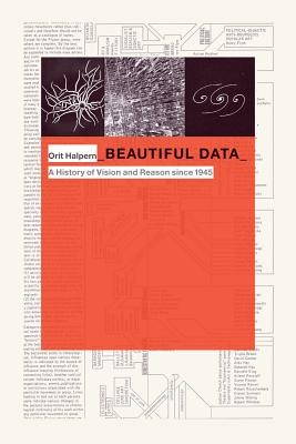 Beautiful Data: A History of Vision and Reason Since 1945-cover