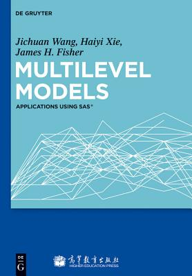 Multilevel Models: Applications Using Sas(r)-cover
