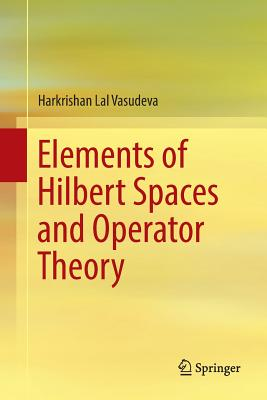 Elements of Hilbert Spaces and Operator Theory-cover