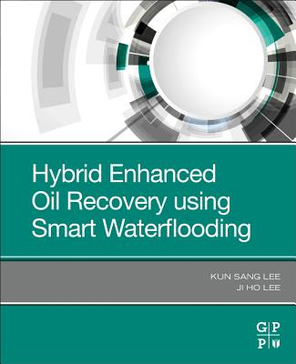 Hybrid Enhanced Oil Recovery Using Smart Waterflooding-cover
