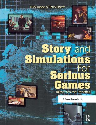 Story and Simulations for Serious Games: Tales from the Trenches-cover
