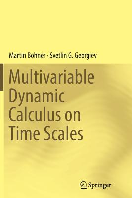 Multivariable Dynamic Calculus on Time Scales