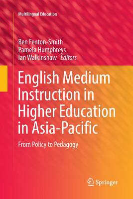 English Medium Instruction in Higher Education in Asia-Pacific: From Policy to Pedagogy-cover