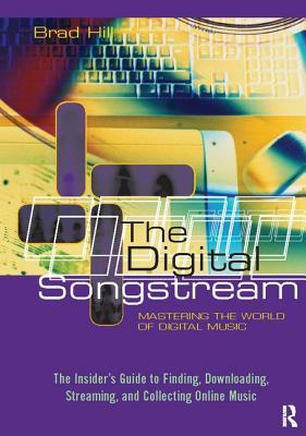 The Digital Songstream: Mastering the World of Digital Music
