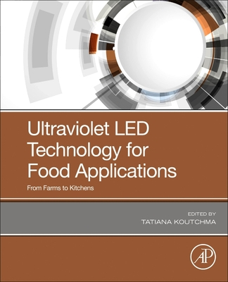 Ultraviolet Led Technology for Food Applications from Farms to Kitchens-cover