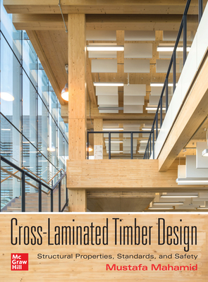 Cross-Laminated Timber Design: Structural Properties, Standards, and Safety-cover
