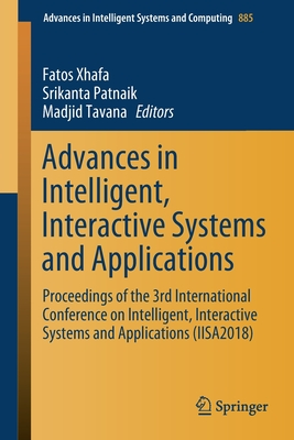 Advances in Intelligent, Interactive Systems and Applications: Proceedings of the 3rd International Conference on Intelligent, Interactive Systems and