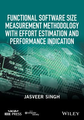 Functional Software Size Measurement Methodology with Effort Estimation and Performance Indication-cover