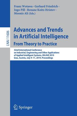 Advances and Trends in Artificial Intelligence. from Theory to Practice: 32nd International Conference on Industrial, Engineering and Other Applicatio-cover