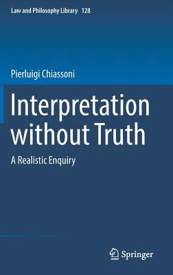 Interpretation Without Truth: A Realistic Enquiry-cover