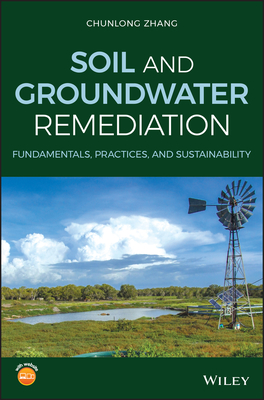 Soil and Groundwater Remediation: Fundamentals, Practices, and Sustainability-cover