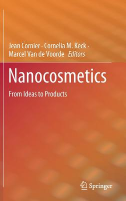 Nanocosmetics: From Ideas to Products-cover