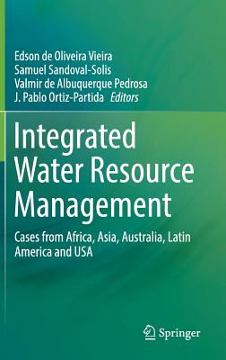 Integrated Water Resource Management: Cases from Africa, Asia, Australia, Latin America and USA-cover