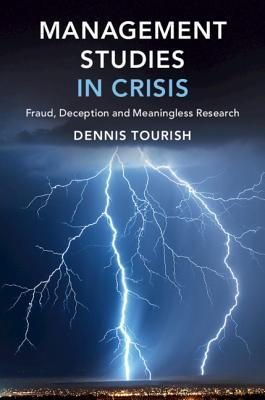 Management Studies in Crisis: Fraud, Deception and Meaningless Research-cover