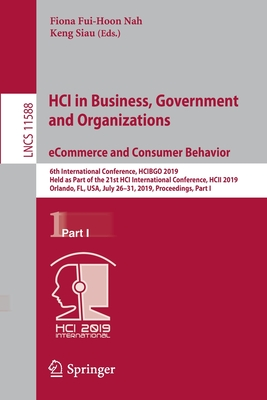 Hci in Business, Government and Organizations. Ecommerce and Consumer Behavior: 6th International Conference, Hcibgo 2019, Held as Part of the 21st Hc