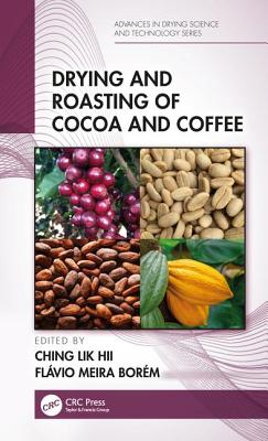 Drying and Roasting of Cocoa and Coffee-cover