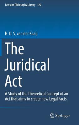 The Juridical ACT: A Study of the Theoretical Concept of an ACT That Aims to Create New Legal Facts-cover
