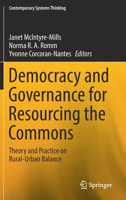 Democracy and Governance for Resourcing the Commons: Theory and Practice on Rural-Urban Balance-cover