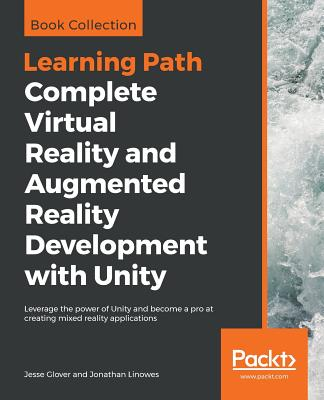 Complete Virtual Reality and Augmented Reality Development with Unity-cover