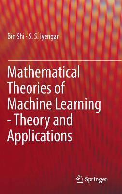 Mathematical Theories of Machine Learning - Theory and Applications-cover
