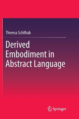 Derived Embodiment in Abstract Language-cover