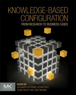 Knowledge-Based Configuration: From Research to Business Cases-cover