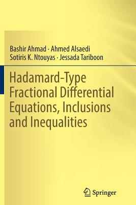 Hadamard-Type Fractional Differential Equations, Inclusions and Inequalities-cover