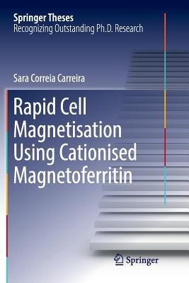 Rapid Cell Magnetisation Using Cationised Magnetoferritin-cover