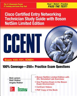 Ccent Cisco Certified Entry Networking Technician Icnd1 Study Guide (Exam 100-101) with Boson Netsim Limited Edition-cover
