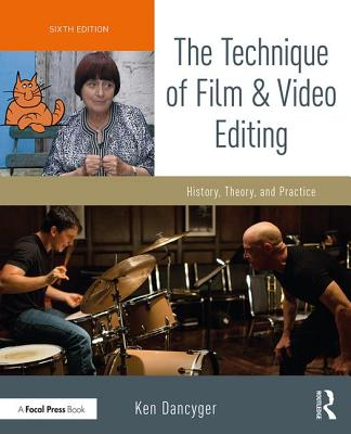 The Technique of Film and Video Editing: History, Theory, and Practice-cover