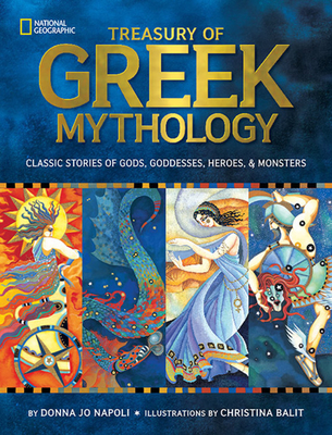Treasury of Greek Mythology: Classic Stories of Gods, Goddesses, Heroes & Monsters-cover