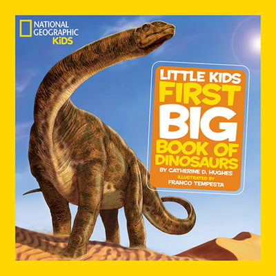 National Geographic Little Kids First Big Book of Dinosaurs-cover