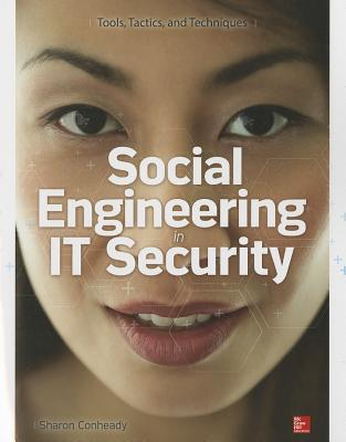 Social Engineering in IT Security: Tools, Tactics, and Techniques-cover