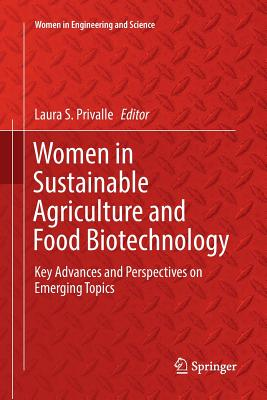 Women in Sustainable Agriculture and Food Biotechnology: Key Advances and Perspectives on Emerging Topics-cover
