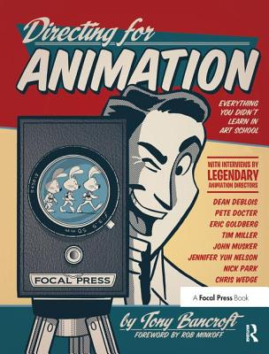 Directing for Animation: Everything You Didn't Learn in Art School-cover