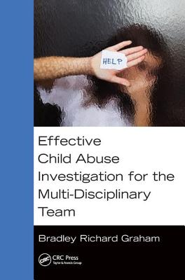 Effective Child Abuse Investigation for the Multi-Disciplinary Team-cover